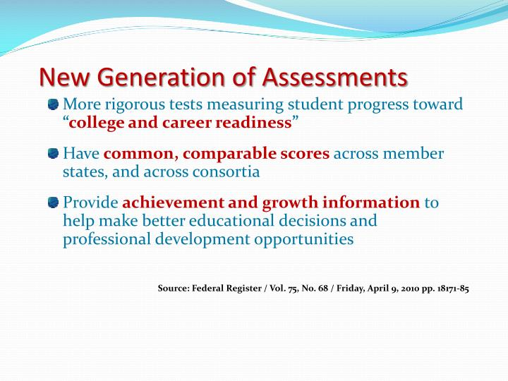 New Generation of Assessments