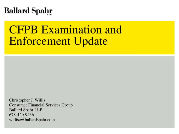 cfpb examination and enforcement update n.