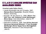 s i l a b u s analisis investasi dan manajemen risiko11