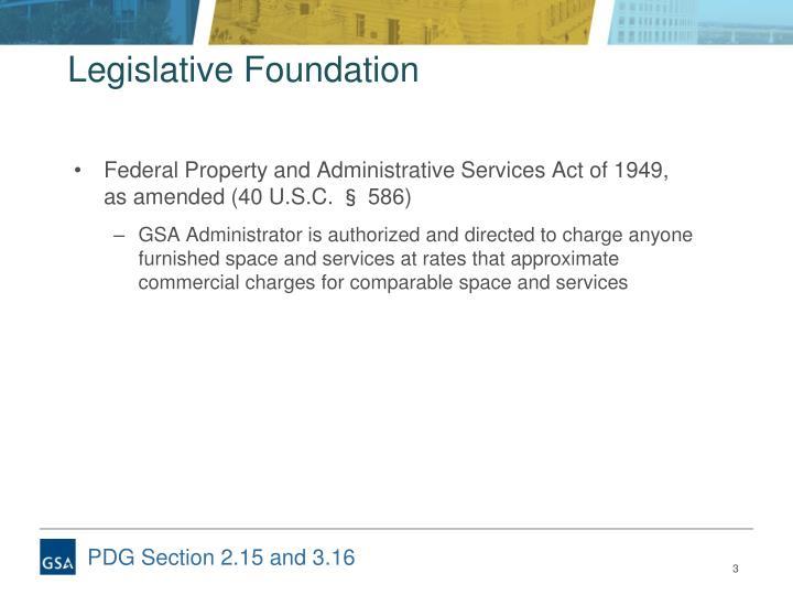 Legislative foundation