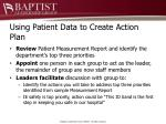 using patient data to create action plan