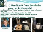 2 handicraft from bornholm goes out in the world