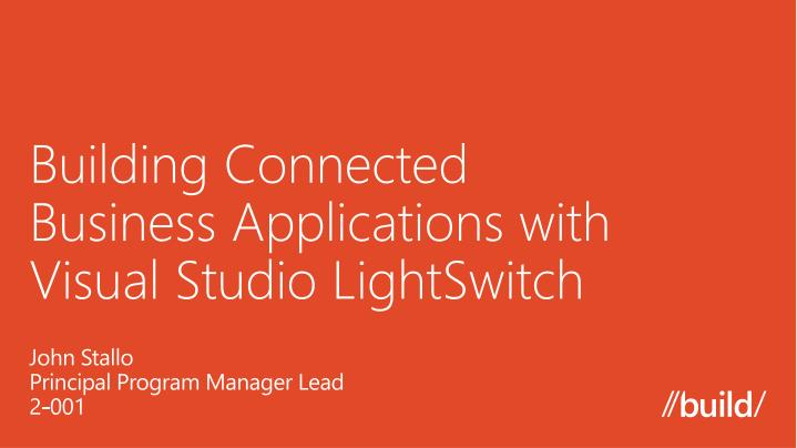 building connected business applications with visual studio lightswitch n.