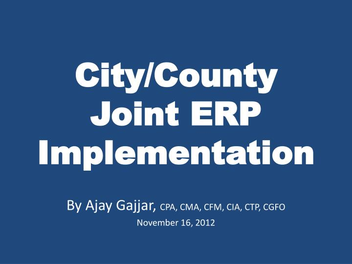 city county joint erp implementation n.