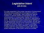 legislative intent 36 25 2 b