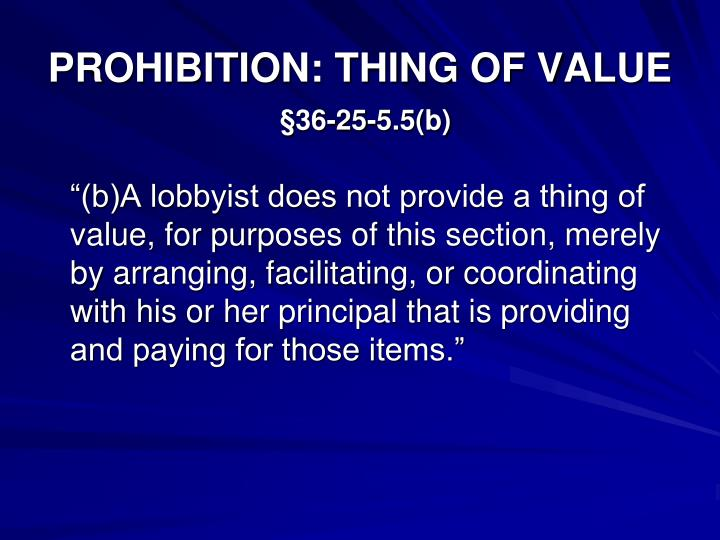 PROHIBITION: THING OF VALUE