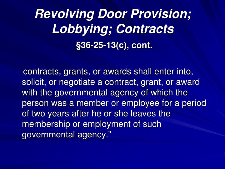 Revolving Door Provision; Lobbying; Contracts