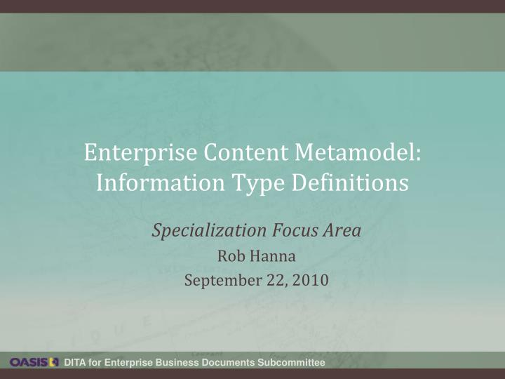 enterprise content metamodel information type definitions n.