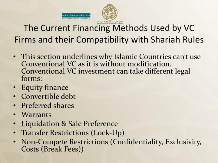 The Current Financing Methods Used by VC Firms and their Compatibility with