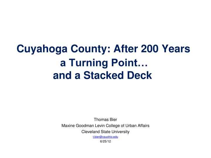 cuyahoga county after 200 years a turning point and a stacked deck n.