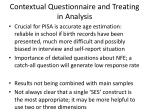 contextual questionnaire and treating in analysis