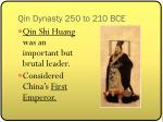 qin dynasty 250 to 210 bce