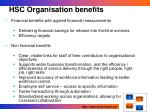 hsc organisation benefits