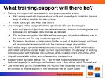 what training support will there be