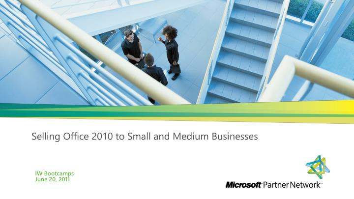 selling office 2010 to small and medium businesses n.