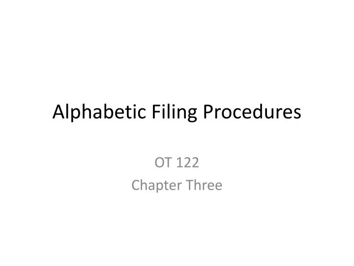 alphabetic filing procedures n.