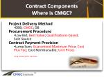 contract components where is cmgc