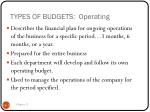 types of budgets operating