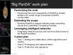 big panda work plan