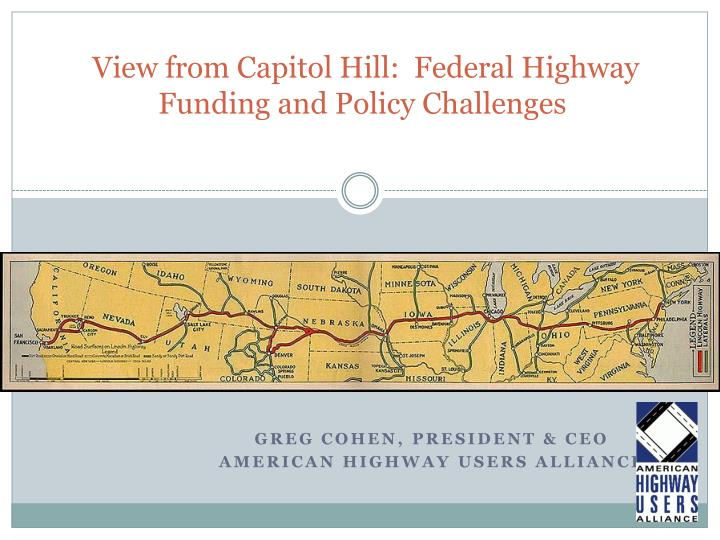 view from capitol hill federal highway funding and policy challenges n.