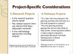 project specific considerations