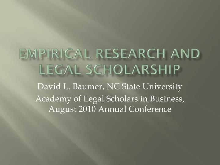 empirical research and legal scholarship n.