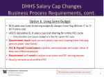 dhhs salary cap changes business process requirements cont