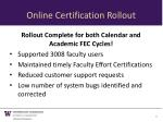 online certification rollout