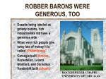 robber barons were generous too