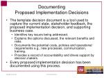 documenting proposed implementation decisions