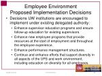 employee environment proposed implementation decisions1
