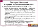 employee movement proposed implementation decision
