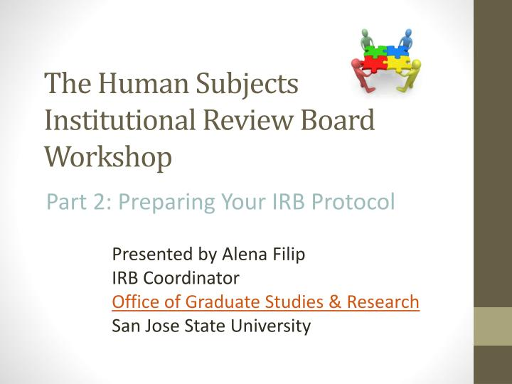 the human subjects institutional review board workshop n.