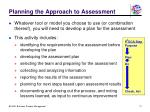planning the approach to assessment
