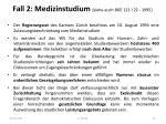 fall 2 medizinstudium siehe auch bge 121 i 22 1995