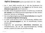 fall 4 ermessen siehe auch bge 133 ii 35 2006