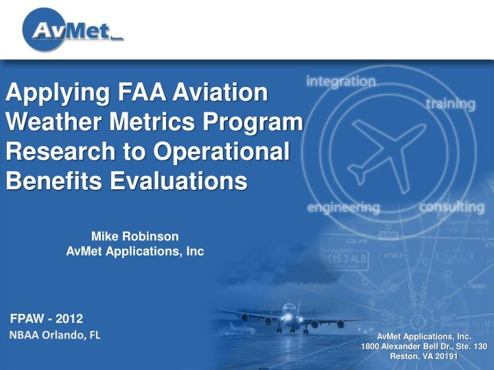applying faa aviation weather metrics program research to operational benefits evaluations n.
