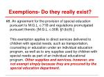 exemptions do they really exist