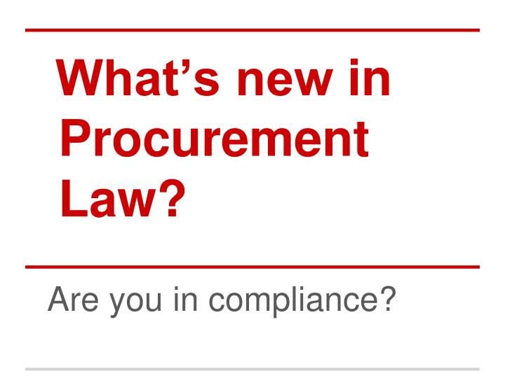 what s new in procurement law n.