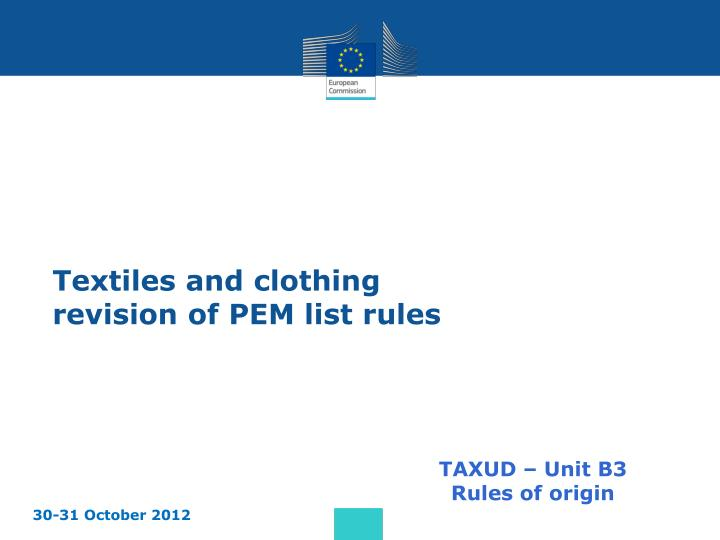 textiles and clothing revision of pem list rules n.