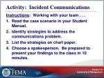 activity incident communications