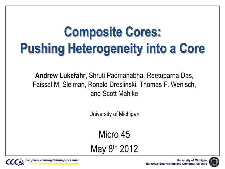 composite cores pushing heterogeneity into a core n.