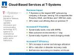cloud based services at t systems