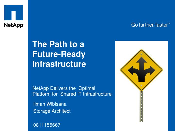 the path to a future ready infrastructure n.