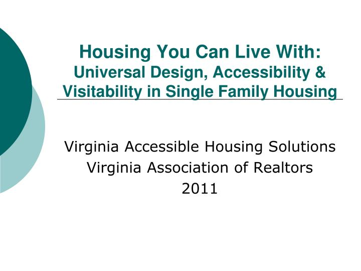 housing you can live with universal design accessibility visitability in single family housing n.