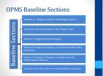 opms baseline sections