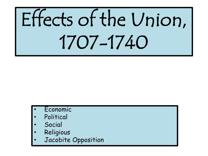 effects of the union 1707 1740 n.