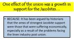 one effect of the union was a growth in support for the jacobites
