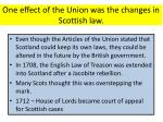 one effect of the union was the changes in scottish law