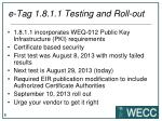 e tag 1 8 1 1 testing and roll out
